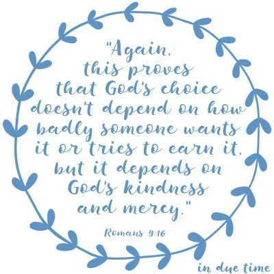 Romans 9 - God's Kindness and Mercy