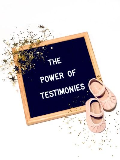 The Power of Testimonies - In Due Time Blog