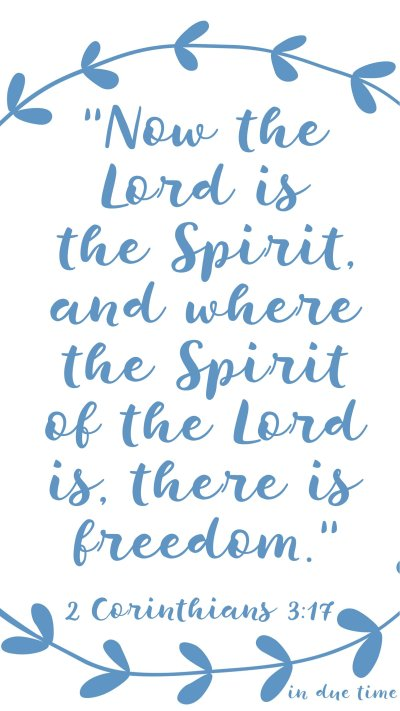 now the lord is the spirit 2 corinthians 3