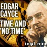 Edgar Cayce - Time and No Time