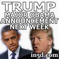 Donald Trump: Major Obama Announcement Next Week | in5d Alternative News | in5d.com |