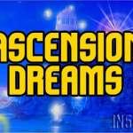 Ascension Dreams