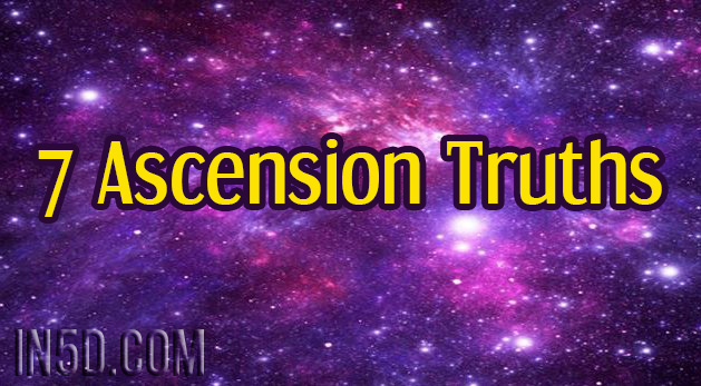 7 Ascension Truths