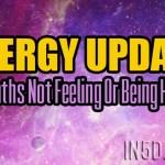 ENERGY UPDATE – Empaths Not Feeling Or Being Heard