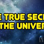 The True Secret Of The Universe!
