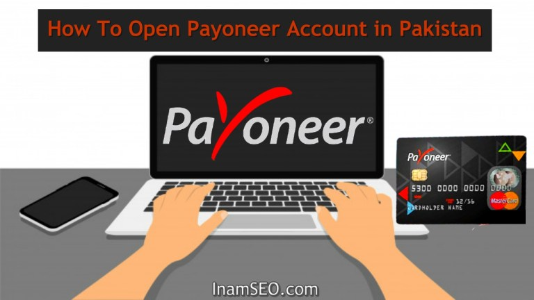 How To Open Payoneer Account in Pakistan