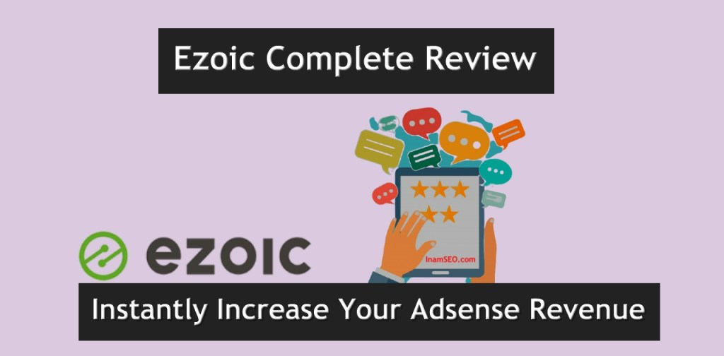 Ezoic Complete Review