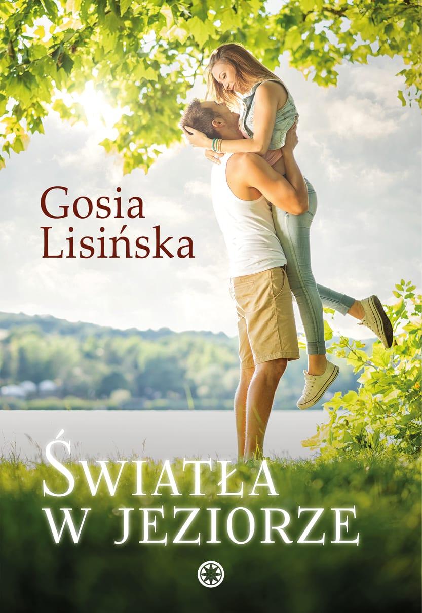 Światła w jeziorze - Gosia Lisińska