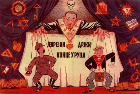 "Anti-Semitic poster from WWII Serbia: ""The Jew is holding the strings.""   The anti-masonic exhibit - Belgrade 1941"