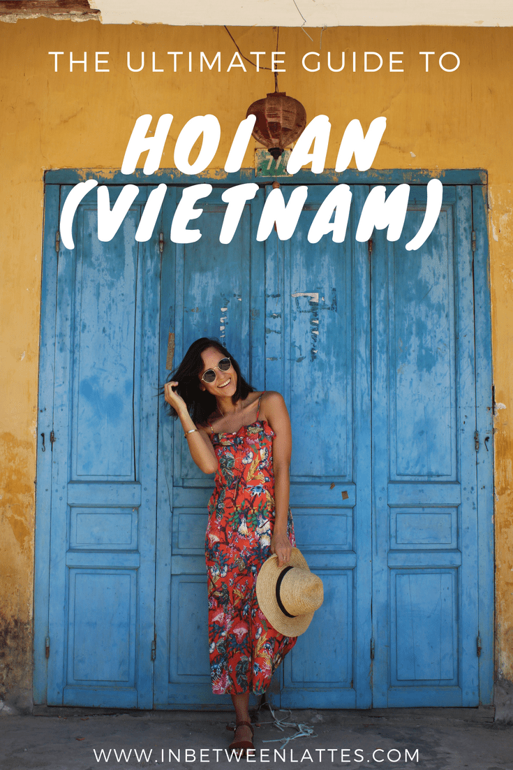 Hoi An Vietnam _ Travel Guide by IN BETWEEN LATTES