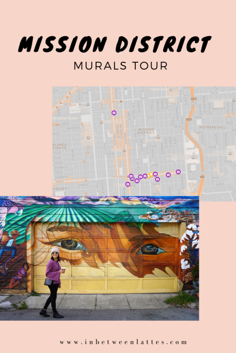 Mission District Murals Tour _ In Between Lattes Blog