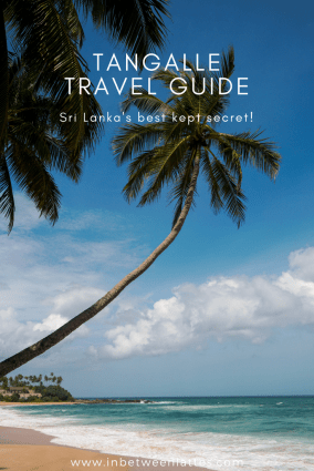 Tangalle Travel Guide_ Sri Lanka's Best Kept Secret