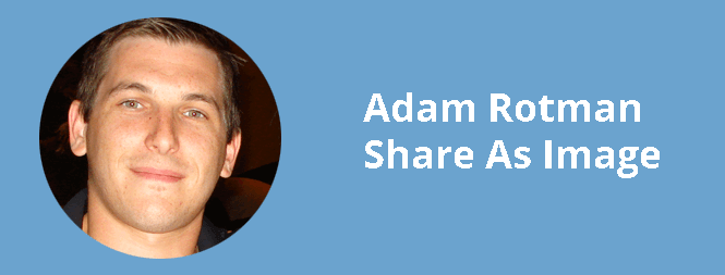 Adam Rotman from Share As Image