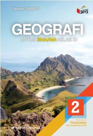 Buku Geografi Kelas 11 Kurikulum 2013 Revisi Pdf : geografi, kelas, kurikulum, revisi, GEOGRAFI, SMA/MA, KELAS…, Yasinto, Sindhu…, Mizanstore