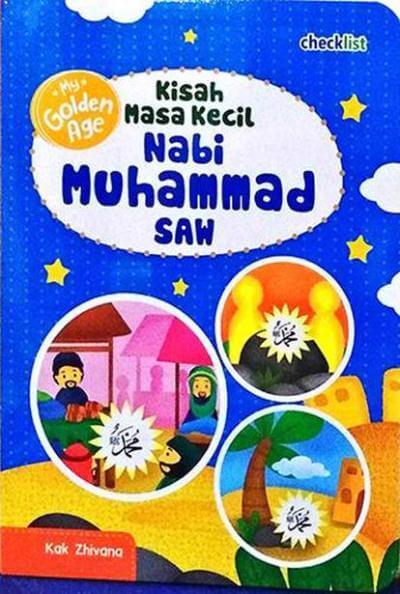 Masa Kecil Nabi Muhammad : kecil, muhammad, GOLDEN, AGE…, ZHIVANA, Mizanstore
