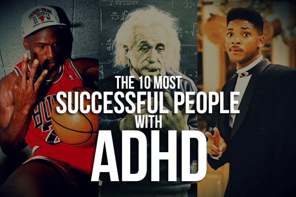 The 10 Most Successful People With ADHD