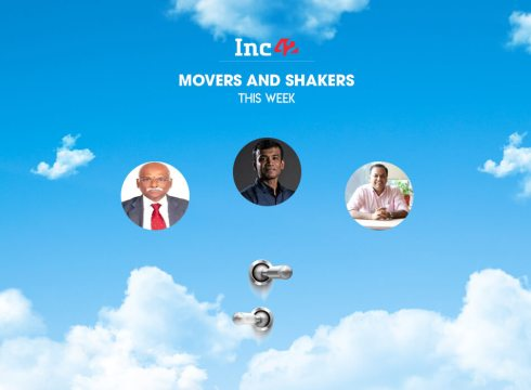 Movers And Shakers Of The Week [04-09 June 2018]
