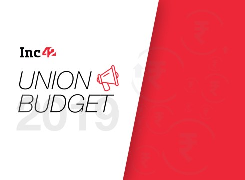 LIVE: Union Budget 2019 Live News, Impact & Analysis On Indian Startups