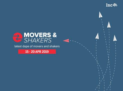 Movers And Shakers of The Week [15-20 Apr]