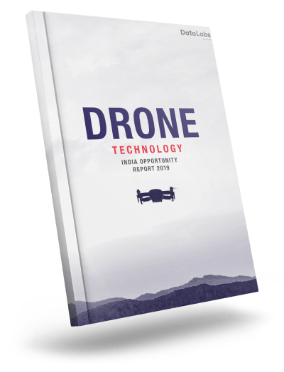 Drone Technology India Opportunity Report 2019