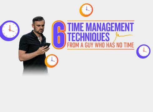 6 TIME MANAGEMENT TECHNIQUES FROM A GUY WHO HAS NO TIME