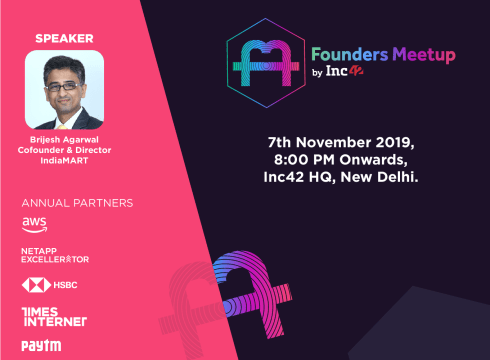 Founders Meetup In Delhi On Nov 7: IndiaMART's Brijesh Agrawal To Engage With Early-Stage Entrepreneurs