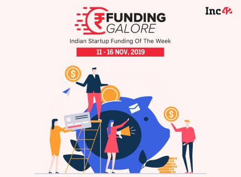 Funding Galore: Indian Startup Funding Of The Week