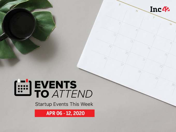 Startup Events This Week: Inc42 AMA's, Business During COVID Webinar