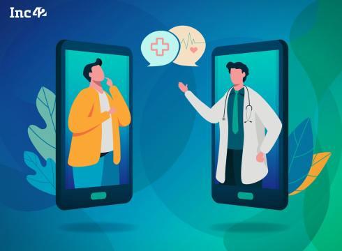 Telemedicine Startups Ride On Regulatory Clarity To Tap Demand Surge