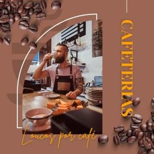 5 cafeterias no Paraíso