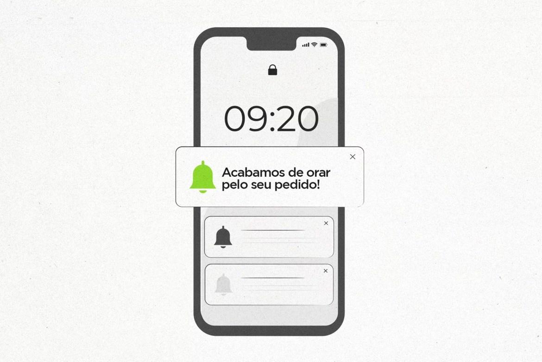 Imagem mostra celular com a notificação 'Acabamos de orar pelo seu pedido!'