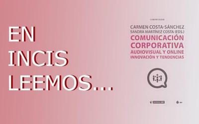 En INCIS leemos… Comunicación corporativa audiovisual y online
