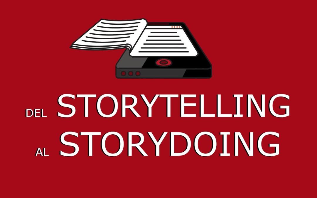 Del storytelling al storydoing