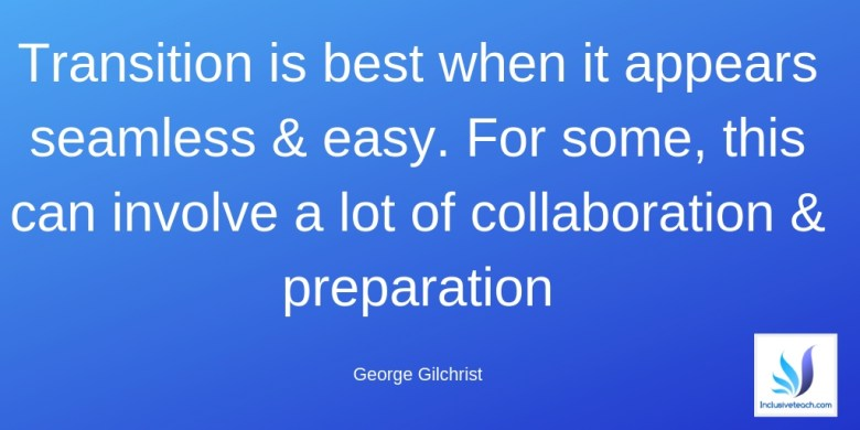 SEN and transition quote George Gilchrist