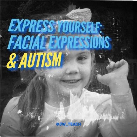 Autism facial expressions