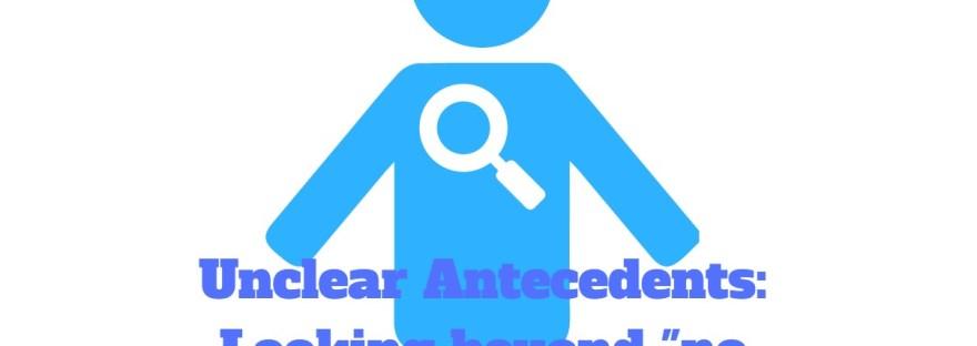 unclear internal antecedents