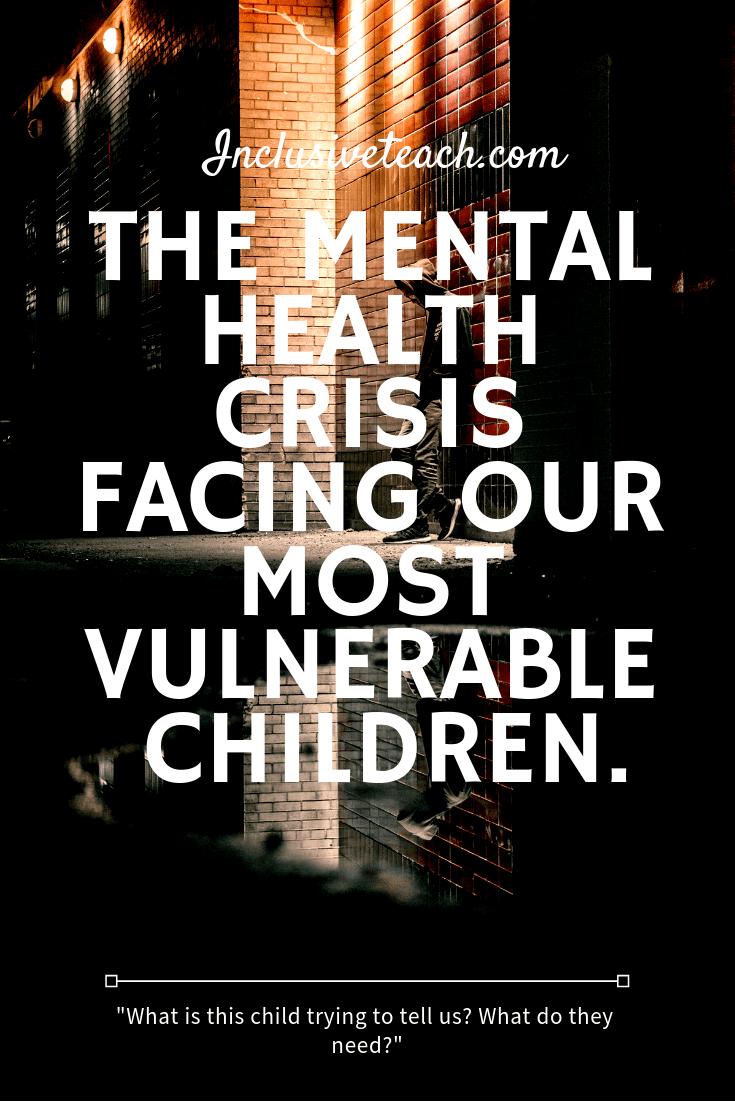 """What is this child trying to tell us? What do they need?"" Mental Health and SEND"
