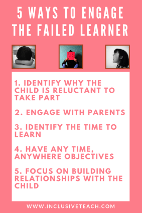 5 Ways to Engage the Failed Learner