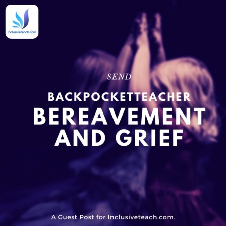 Backpocketteacher bereavement and grief blog special education