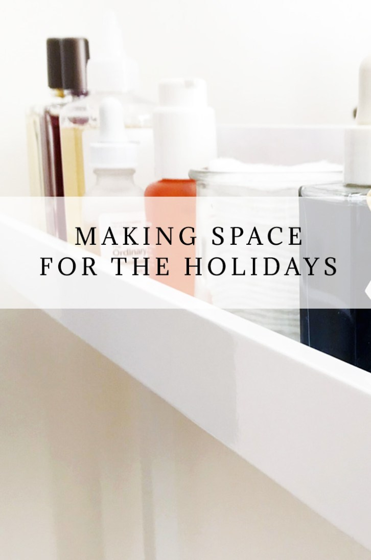 Making Space for the Holidays