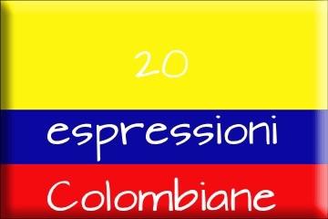 20 espressioni colombiane