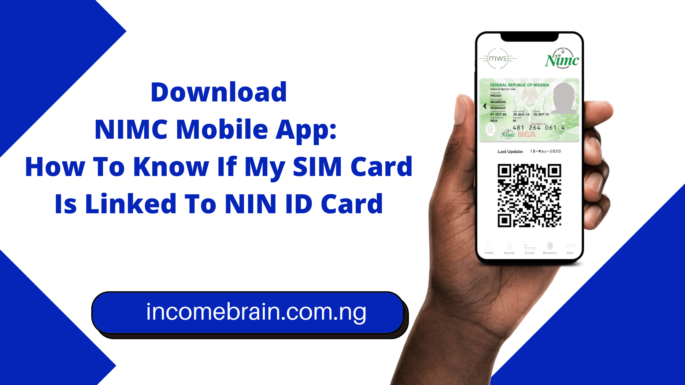 Download NIMC Mobile App: How To Know If My SIM Card Is Linked To NIN ID Card (nimcmobile.app) post thumbnail image