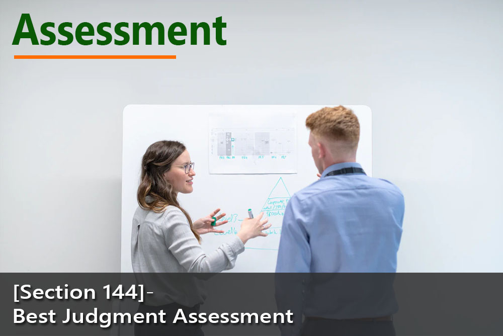 [Section 144]- Best Judgment Assessment