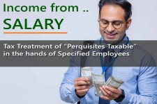 Tax Treatment of Perquisites Taxable in the hands of Specified Employees - for computing Salary Income