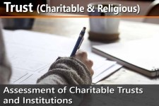Assessment of Charitable Trusts and Institutions