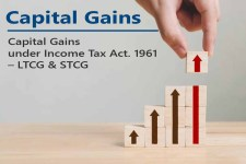 Capital Gains under Income Tax Act. 1961 - LTCG & STCG