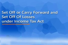 Set Off or Carry Forward and Set Off Of Losses under Income Tax Act