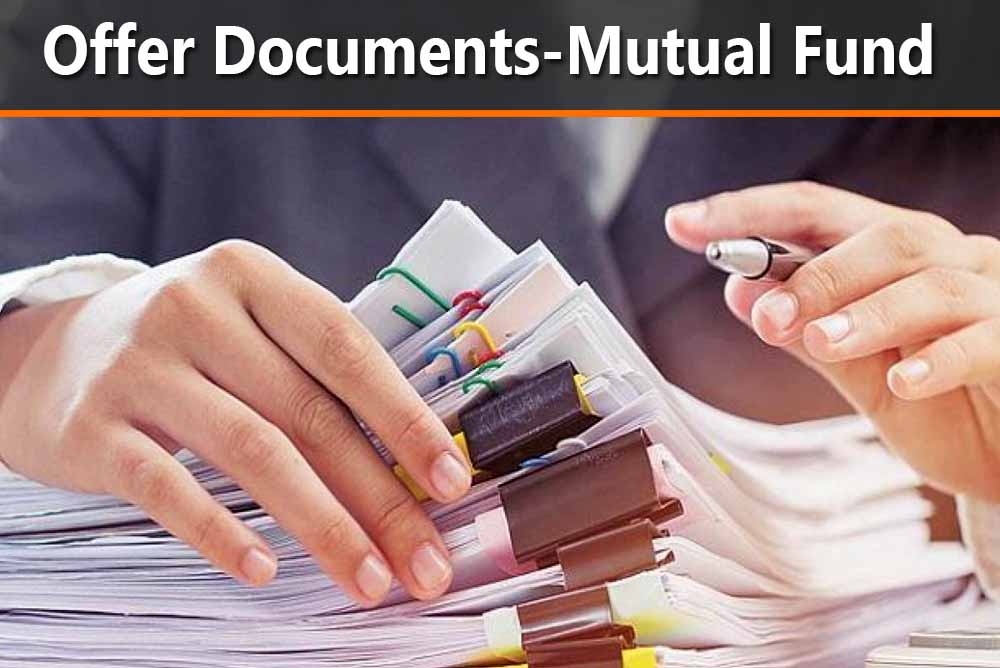 Offer Documents - Mutual Fund