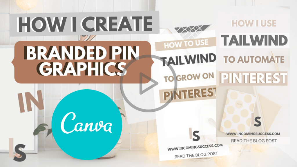 how i create branded pin graphics in canva for my blog and online business