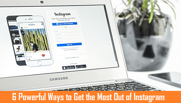 how to get most out of instagram
